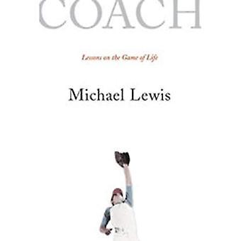 Coach: Leksjoner på livets spill