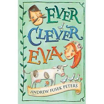 Immer Clever Eva (Weiße Wölfe: Geschichten aus verschiedenen Kulturen)