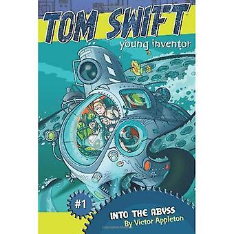 Dans l'abîme (Tom Swift, jeune inventeur)
