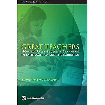 Grands maîtres: Comment élever des élèves d'apprentissage en Amérique latine et les Caraïbes (Forum latino-américain de développement)