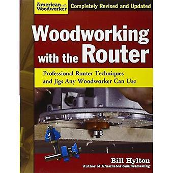 Pour travailler le bois avec le routeur (American Woodworker)
