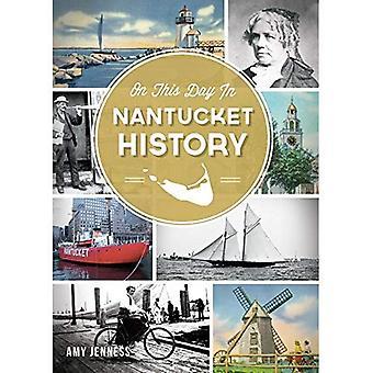 An diesem Tag in Nantucket Geschichte