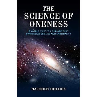 La Science de l'Union: une vision du monde pour le vingt et unième siècle: une vision du monde pour notre époque qui synthétise la Science et la spiritualité