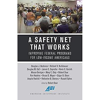 A Safety Net That Works: Improving Federal Programs for Low-Income Americans (American Enterprise Institute)