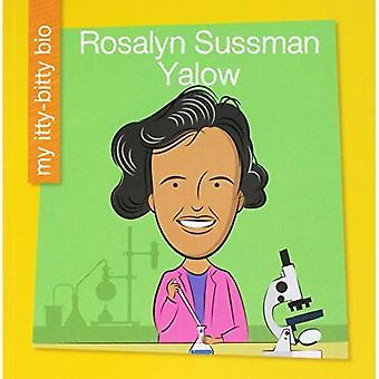 Rosalyn Sussman Yalow (My Itty-Bitty Bio)