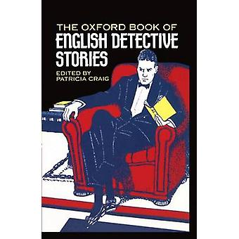 The Oxford Book of English Detective Stories by Craig & Patricia