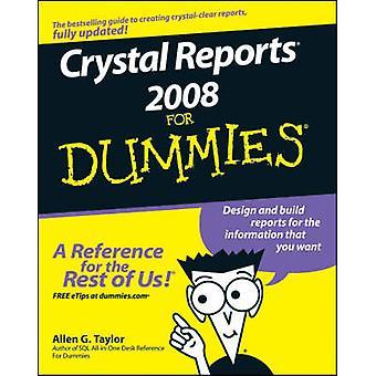 Crystal Reports 2008 For Dummies av Allen G. Taylor