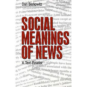 Sosiale betydningene av nyheter en TextReader av Berkowitz & Daniel A.