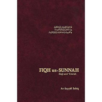 Fiqh Us Sunnah  Hajj and Umrah by SABIQ & ASSAYID