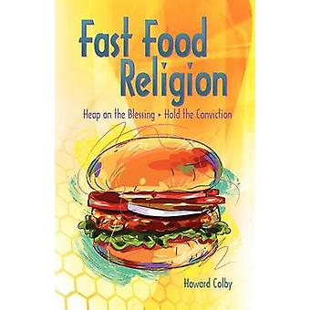 Fastfood Religion ved Colby & Howard
