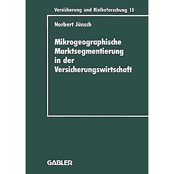 Mikrogeographische Marktsegmentierung におけるデル・ Versicherungswirtschaft Ein-Steuerung & ノーバートによる分析 zur Jnsch