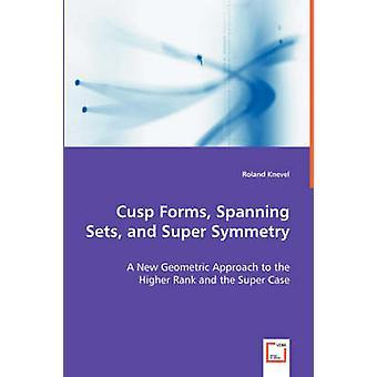 カスプフォームスパンセットと Knevel & ローランドによる超対称性