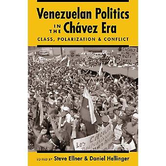 Venezuelan Politics in the Chavez Era - Class - Polarization - and Con