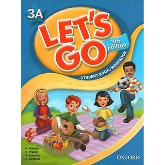 Lets Go Now 3A Student Book/work Book with Multi-ROM Pack - 978019462