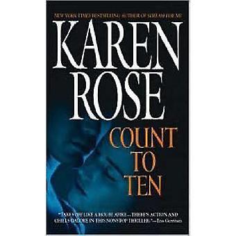 Count to Ten by Karen Rose - 9780446616904 Book