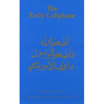 Early Caliphate (4th Revised edition) by Maulana Muhammad Ali - 97809