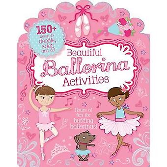 Beautiful Ballerina Activities - Doodle - Colour and Play (Bumper Act