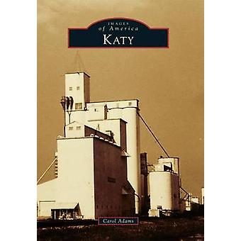 Katy by Carol Adams - 9781467132794 Book