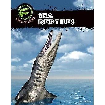 Sea Reptiles by S. L. Hamilton - 9781532112973 Book