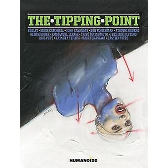 The Tipping Point by Bob Fingerman - John Cassaday - Eddie Campbell -