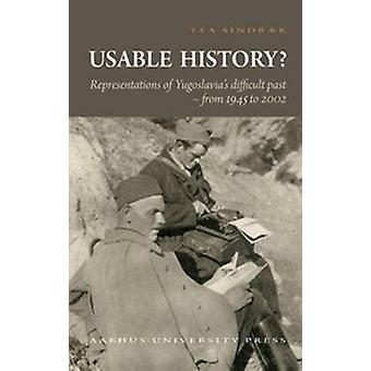 Usable History? - Representations of Difficult Pasts in Yugoslavia 194