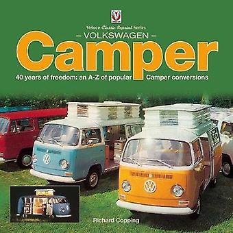 Volkswagen Camper - 40 jaar vrijheid - een van de populaire Camper Conv A-Z