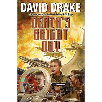 Death's Bright Day by David Drake - 9781481482608 Book