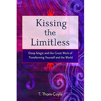 Kissing the Limitless 9781578634354