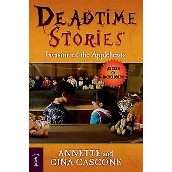 Invasion of the Appleheads by Annette Cascone - Gina Cascone - 978076