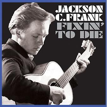 Jackson C. Frank - Fixin to Die [CD] USA import