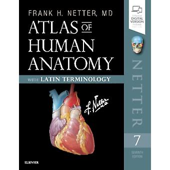Atlas of Human Anatomy Latin Terminology by Frank Netter
