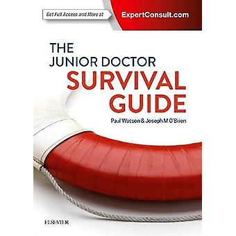 Junior Doctor Survival Guide by Paul Watson