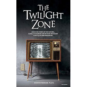 Twilight Zone by Anne Washburn