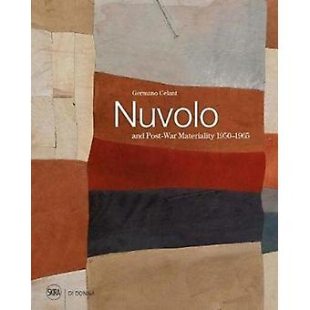 Nuvolo and PostWar Materiality 19501965 by Germano Celant