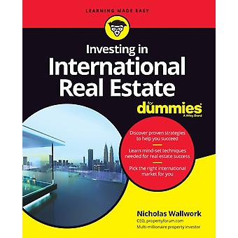 Investing in International Real Estate For Dummies by Wallwork & Nicholas