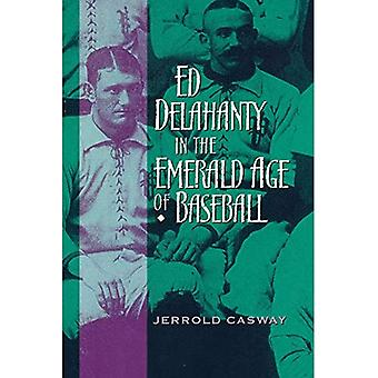 Ed Delahanty in Smaragd Lebensjahr