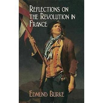 Reflexiones sobre la revolución en Francia de Edmund Burke