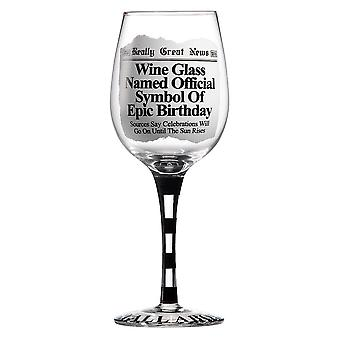 Really Great News Epic Birthday Wine Glass