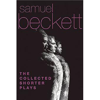 The Collected Shorter Plays by Samuel Beckett - 9780802144386 Book