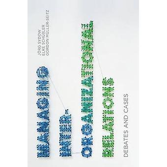 Gestión de Relaciones Interorganizacionales por Sydow & JoergSchussler & ElkeMullerSeitz & Gordon
