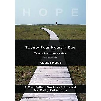 TwentyFour Hours A Day by Anonymous