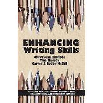 Verbeteren van schrijfvaardigheden door Elufiede & Oluwakemi J.