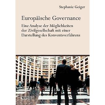 Europische Governance by Geiger & Stephanie