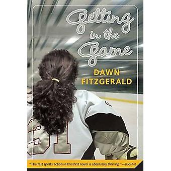 Getting in the Game by Fitzgerald & Dawn