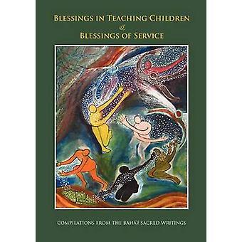 Blessings in Teaching Children and Blessings of Service by Barnes & Kiser