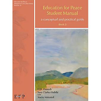 Education for Peace Student Manual Book 2 by Danesh & H. B.