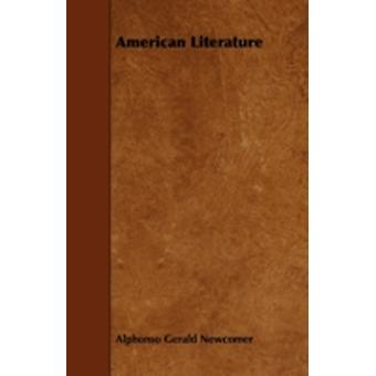 American Literature by Newcomer & Alphonso Gerald