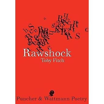 Rawshock by Fitch & Toby