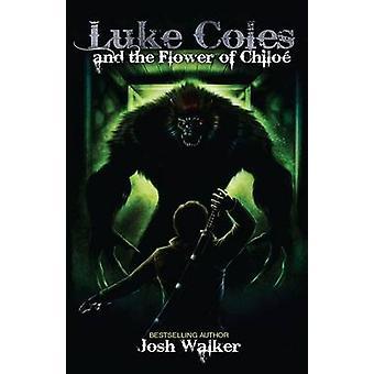 Luke Coles and the Flower of Chiloe by Walker & Josh