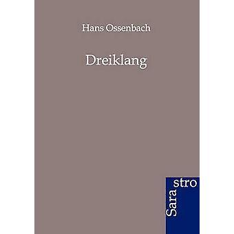 Dreiklang by Ossenbach & Hans